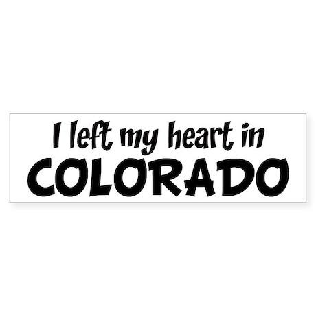 Left my Heart: COLORADO Bumper Sticker