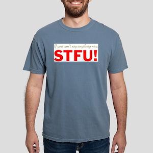 Nice or STFU Mens Comfort Colors Shirt