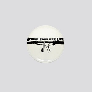 Behind Bars For Life Mini Button