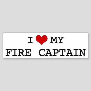 I Love My FIRE CAPTAIN Bumper Sticker