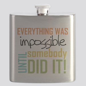 Impossible Until Somebody Did It Flask