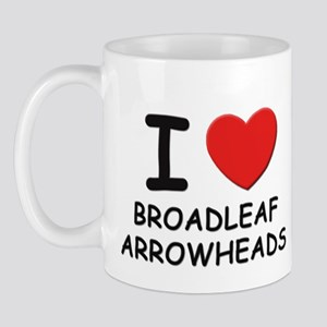 I love broadleaf arrowheads Mug