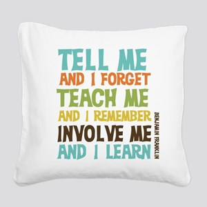 Involve Me Square Canvas Pillow