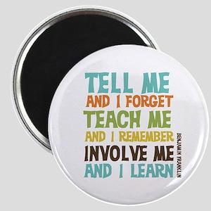 Involve Me Magnet