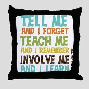 Involve Me Throw Pillow