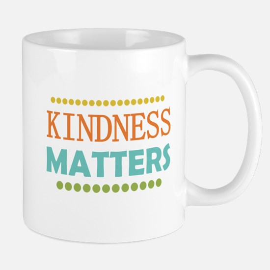 Kindness Matters Mug