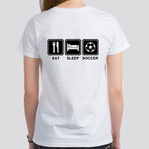 EAT SLEEP SOCCER Women's T-Shirt