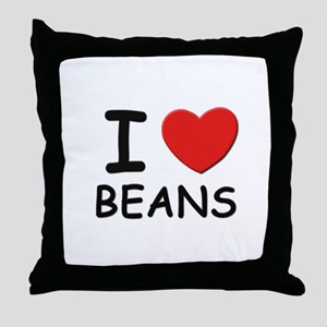 I love beans Throw Pillow