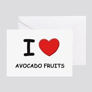 I love avocado fruits Greeting Cards (Pk of 10