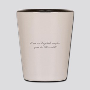 Im-an-english-major-jane-gray Shot Glass