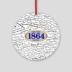 Battles - 1864 Round Ornament