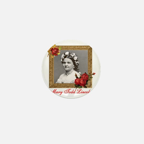 Mary Todd Lincoln Mini Button
