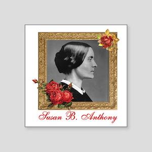 "Susan B. Anthony Square Sticker 3"" x 3"""