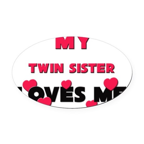 TWIN-SISTER Oval Car Magnet