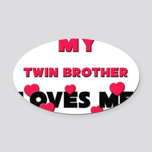 TWIN-BROTHER Oval Car Magnet
