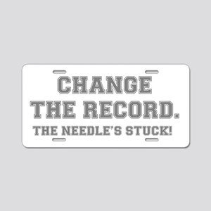 CHANGE THE RECORD - THE NEE Aluminum License Plate