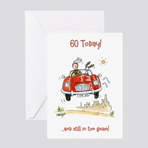 60 today Greeting Card - still in top gear!
