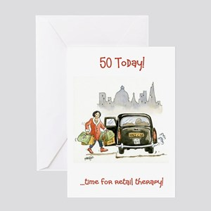 50 today Greeting Card - time for retail therapy