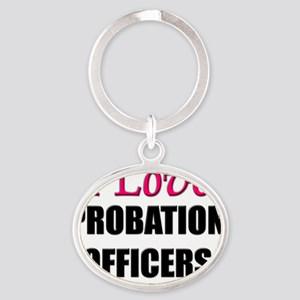 PROBATION-OFFICERS7 Oval Keychain