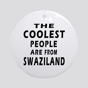 The Coolest Swaziland Designs Ornament (Round)