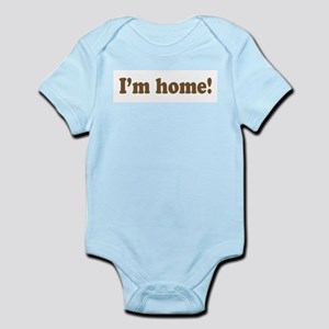I'm home! infant bodysuit