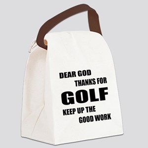 Dear god thanks for Golf Keep up Canvas Lunch Bag