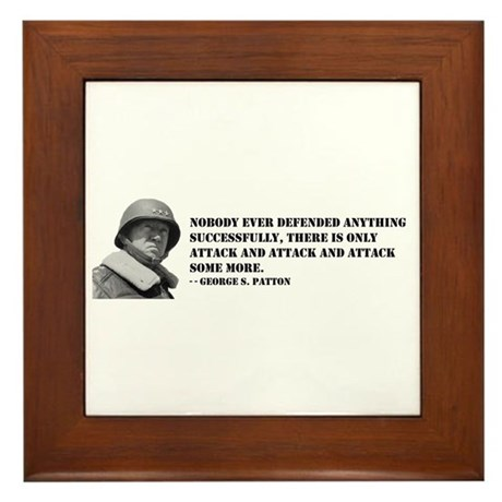 Patton Quote - Attack Framed Tile