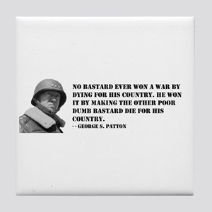 Patton Quote - Die Tile Coaster