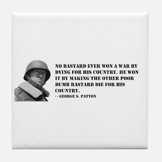 Patton Quote - Die Tile Coaster