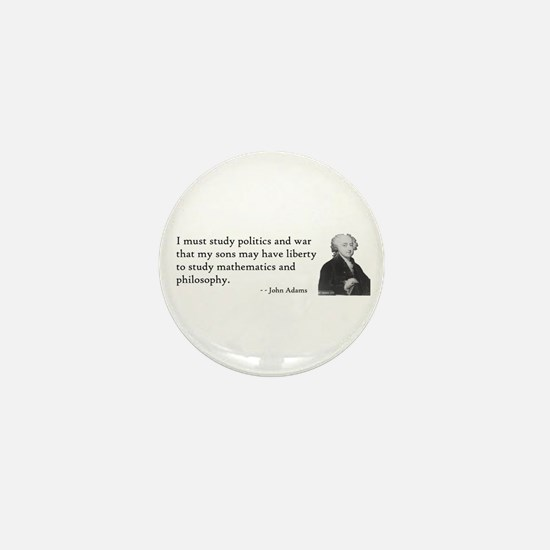 John Adams Quotes - Study War Mini Button