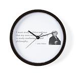 John Adams Quotes - Study War Wall Clock