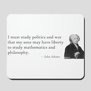 John Adams Quotes - Study War Mousepad