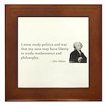 John Adams Quotes - Study War Framed Tile