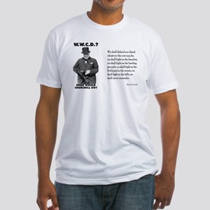 What Would Churchill Do - Never Surrender Fitted T