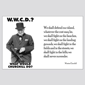 What Would Churchill Do - Never Surrender Large Po