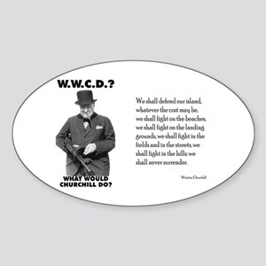 What Would Churchill Do - Never Surrender Sticker