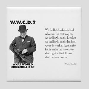 What Would Churchill Do - Never Surrender Tile Coa
