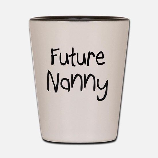 Nanny138 Shot Glass