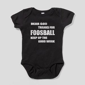 Dear god thanks for Foosball Keep up Baby Bodysuit