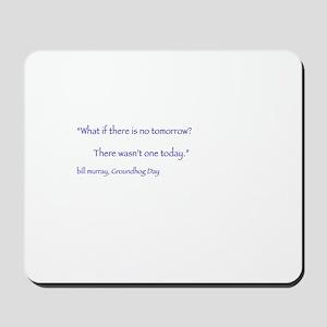 Bill Murray Mousepad