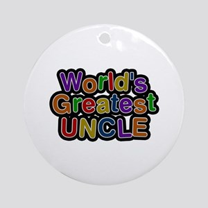 World's Greatest Uncle Round Ornament