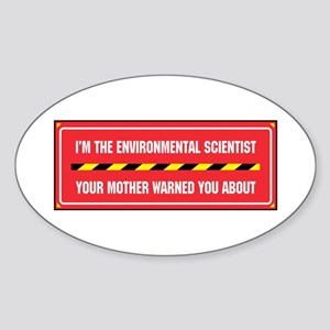 I'm the Env. Scientist Oval Sticker