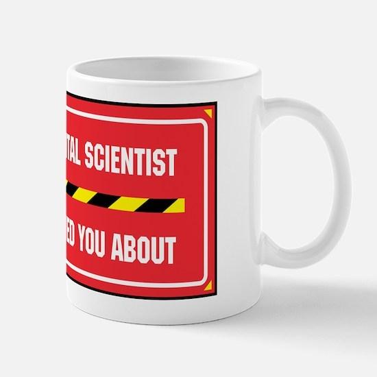 I'm the Env. Scientist Mug