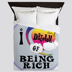 I Dream of Being Rich Queen Duvet