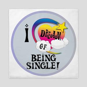 I Dream of Being Single Queen Duvet