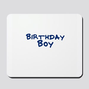 Birthday Boy Mousepad