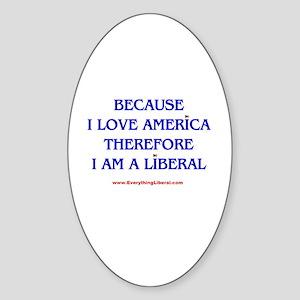 Because I Love America Oval Sticker
