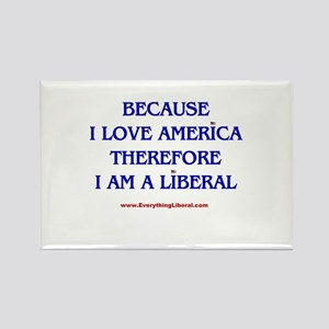 Because I Love America Rectangle Magnet
