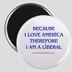 Because I Love America Magnet