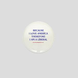 Because I Love America Mini Button